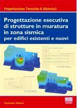 Progettazione esecutiva di strutture in muratura in zona for Progettazione di edifici economica
